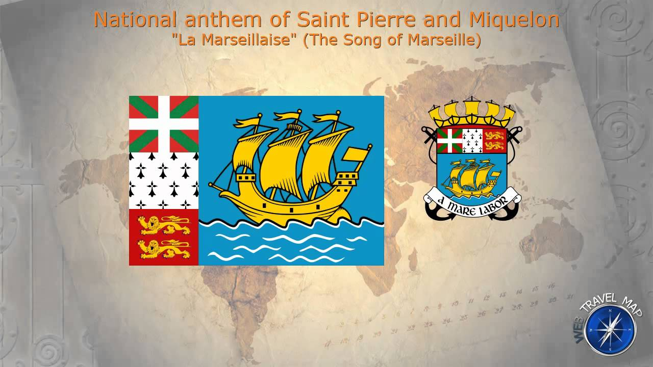 Saint Pierre and Miquelon National Anthem