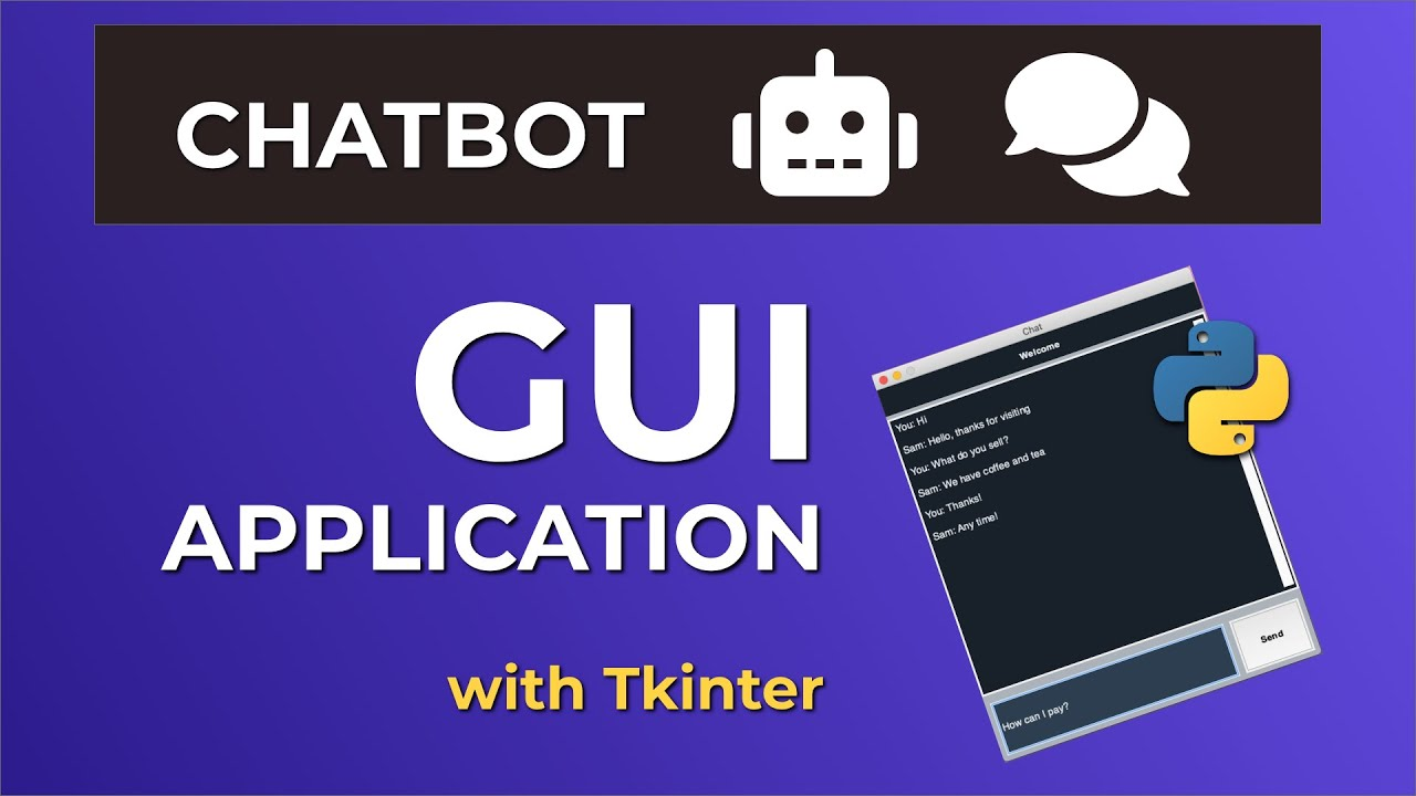Create A Chatbot GUI Application With Tkinter - Python Tutorial