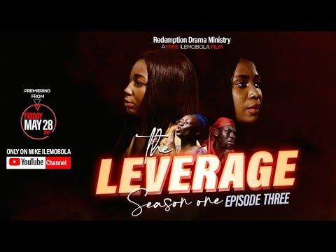 Download THE LEVERAGE Season 1 || Epi 3