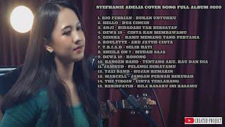 Download lagu IZZAMEDIA || STEFHANIE ADELIA COVER SONG FULL ALBUM 2020