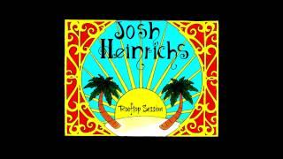 Josh Heinrichs - Straight From Yard (feat. SkillinJah)