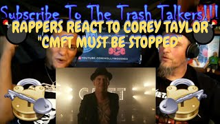 """Rappers React To Corey Taylor """"CMFT Must Be Stopped"""" (feat. Tech N9ne & Kid Bookie)!!!"""