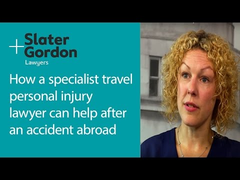 How a specialist travel personal injury lawyer can help after an accident abroad