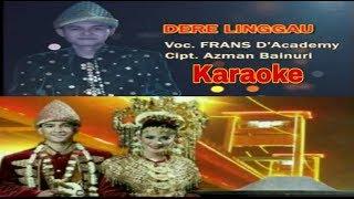 DERE LINGGAU KARAOKE || FRANS D'ACADEMY || LAGU SUMSEL