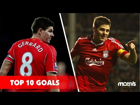 Steven Gerrard ► Top 10 Rocket Goals
