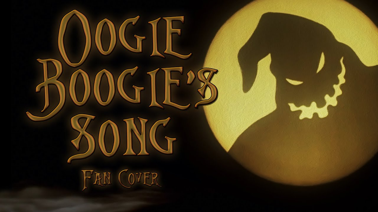 Oogie Boogie Song - The Nightmare Before Christmas fan cover (Disney ...