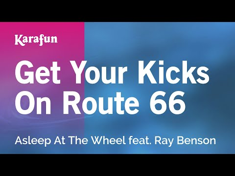 Karaoke Get Your Kicks On Route 66 - Asleep At The Wheel *