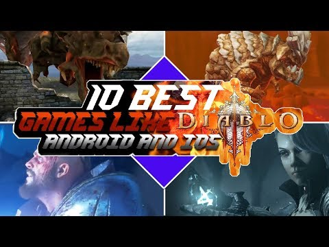 10 Best Games Like DIABLO For Android And IOS