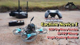 Eachine Novice I 75mm 2S Whoop FPV Racing Drone RTF Flight Testing Review