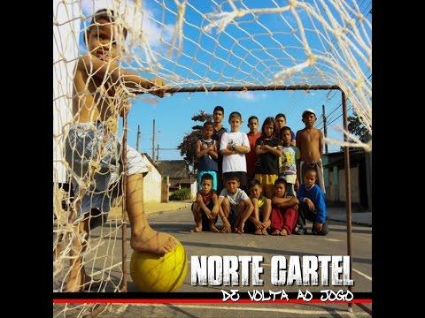Norte Cartel -  De Volta Ao Jogo (2017) [FULL ALBUM - álbum completo]
