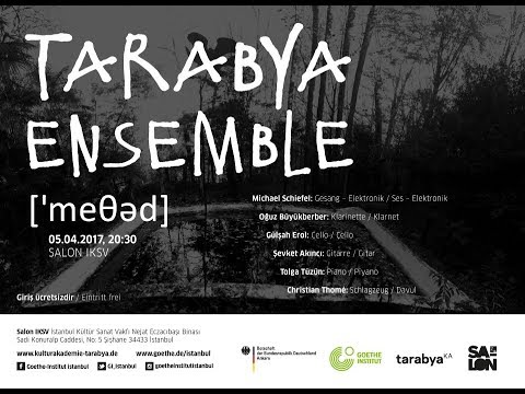 Tarabya Ensemble Live in Istanbul @ Salon IKSV 05/04/2017