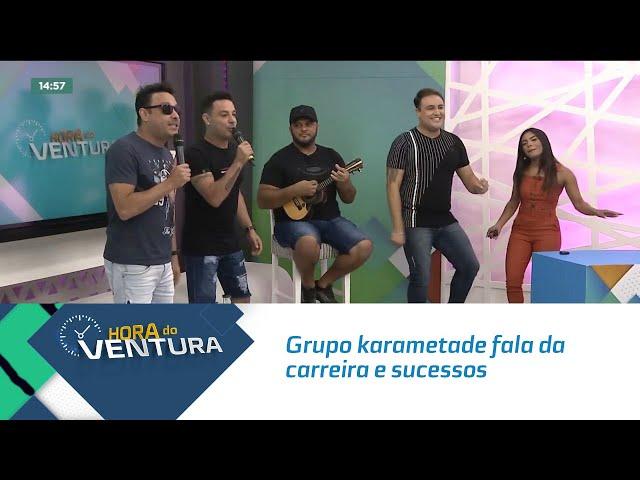 Grupo Karametade fala da carreira e sucessos no Hora do Ventura