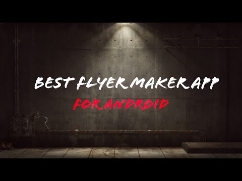 BEST Flyer Maker App For Android (Poster Maker)2019 Best App 2019