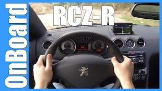 2015 Peugeot RCZ-R 270 HP FAST! OnBoard / POV Acceleration