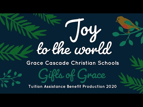 Gifts of Grace 2020   Grace Cascade Christian Schools
