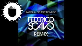 Raw Silk - Do It To The Music (Federico Scavo Remix) (Cover Art)