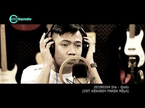 20180104 Dia - Qody (OST KEKASIH PAKSA RELA)