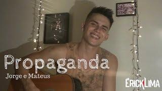 Propaganda - Jorge e Mateus (Cover)
