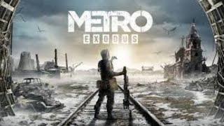 Metro Exodus прохождение № 2