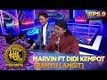 Kece Badai! Marvin Ft Didi Kempot BANYU LANGIT - Kontes KDI Eps 9 16/9