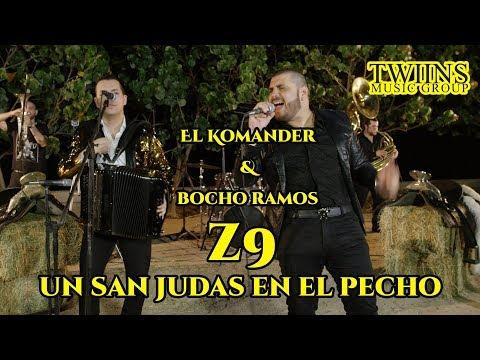 El Komander y Bocho Ramos - Z9 (Un San Judas En El Pecho) Twiins Music Group