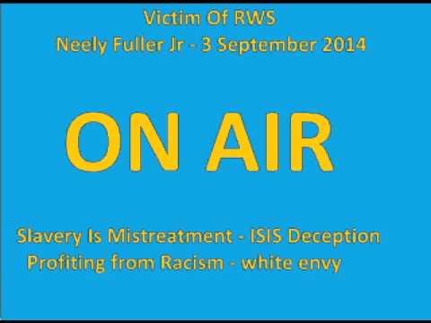 [Live]Neely Fuller - Racist Envy, ISIS Deception & Tulsa Oklahoma ||3 September 2014