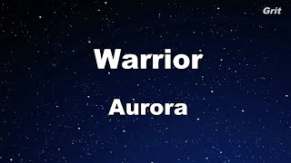 Warrior - Aurora Karaoke 【No Guide Melody】 Instrumental