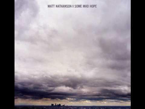 Matt Nathanson - Bulletproof Weeks (w/lyrics)