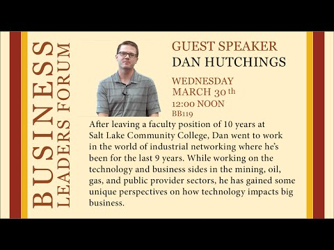 2016 Spring Business Lecture - Dan Hutchings