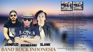 Slank, Jamrud, Boomerang (Full Album) Terbaik - [Top 50 Lagu Terbaik Slank, Jamrud & Boomerang]