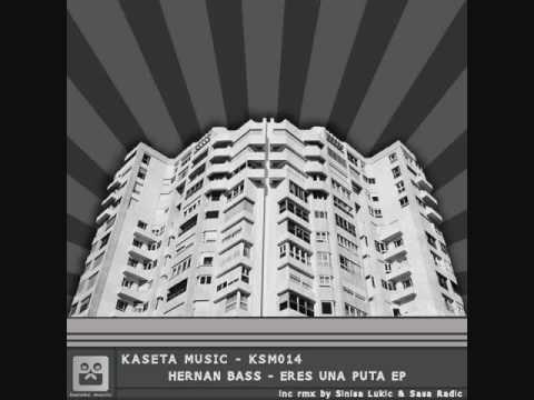 HERNAN BASS - ERES UNA P**A PERO ME ENCANTA  (Original Mix)
