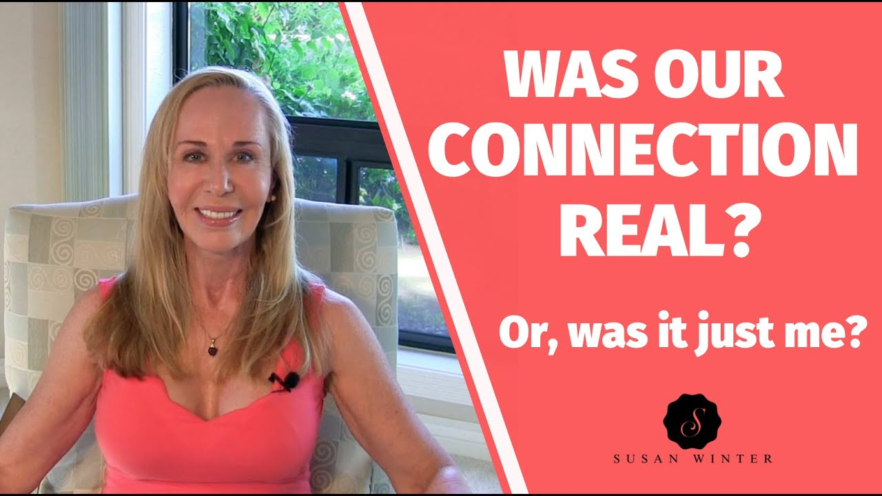 Was our 'connection' real? Or, was it just me? @Susan Winter