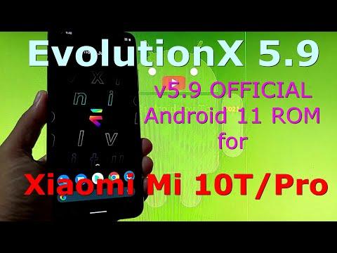 EvolutionX 5.9 OFFICIAL for Xiaomi Mi 10T / Mi 10T Pro ( Apollo / Pro ) Android 11 ROM