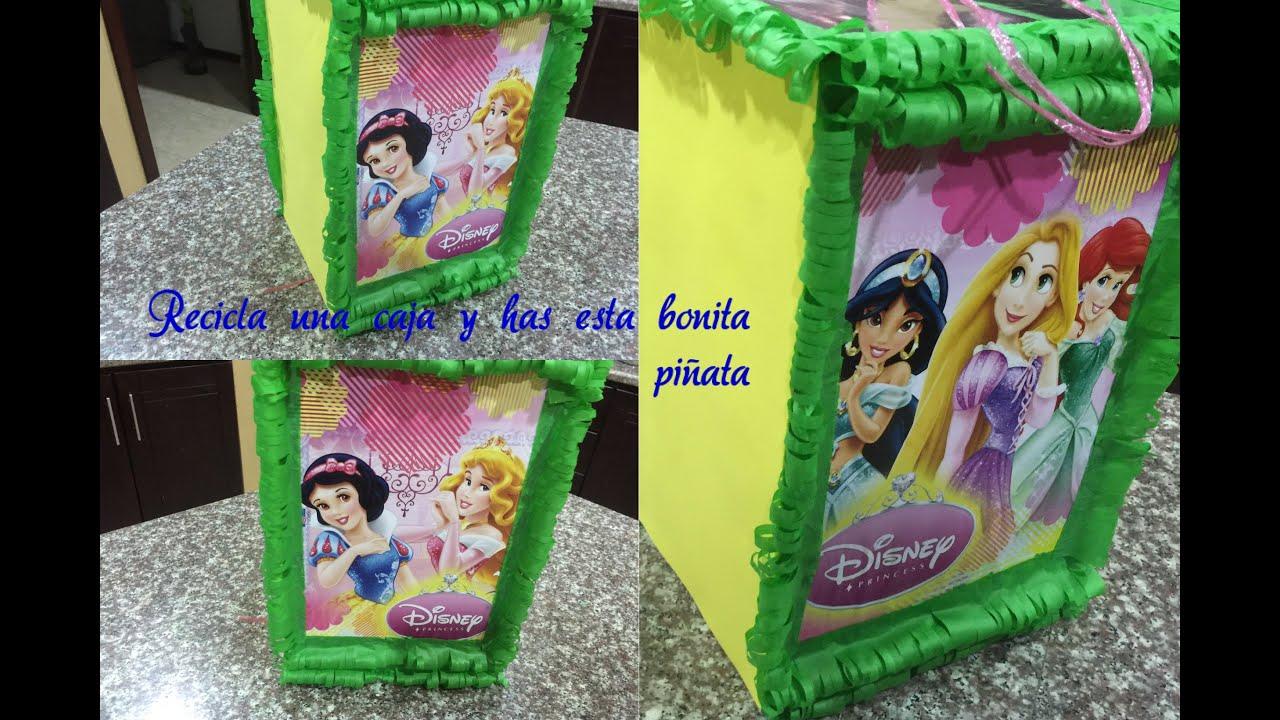 Como hacer una pi ata facil de princesas reciclando una - Como forrar una caja con tela ...