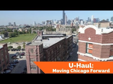 U-Haul: Moving Chicago Forward