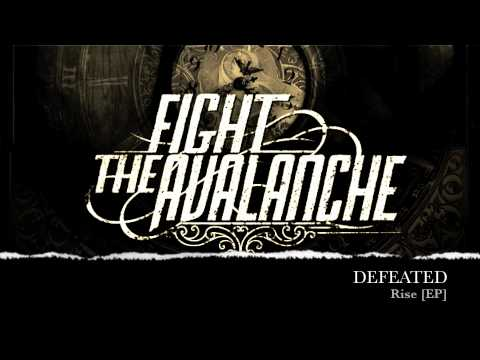 Fight The Avalanche - Defeated