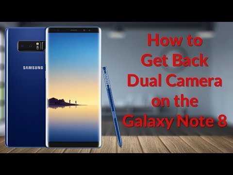 How To Get Back Dual Camera On The Galaxy Note 8 - YouTube Tech Guy