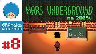 Mars Underground PL #8 | Co się skrywa pod szkołą? :o