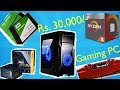 Rs.30000 Gaming PC Build || Best Budget Gaming PC Build 2019 || Ryzen 5 2400g Build