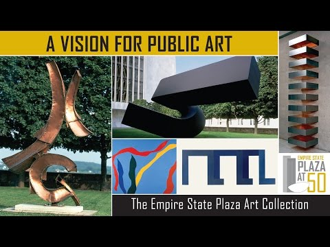 A Vision for Public Art: The Empire State Plaza Art Collection