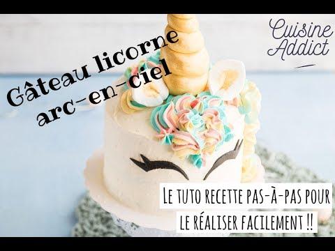 Rainbow Cake Licorne Recette De Gateau