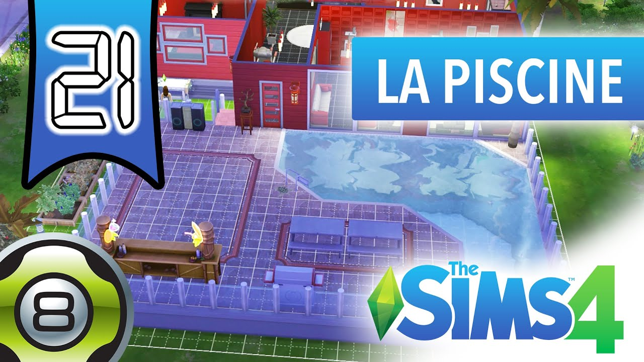 Les sims 4 fr ep 21 construction de la piscine for La piscine translation