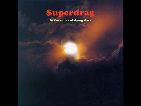 Superdrag  In the Valley of Dying Stars 2000 FULL ALBUM