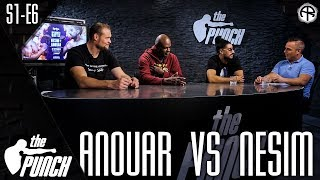 THE PUNCH: NESIM VS. ANOUAR (FULL EPISODE)