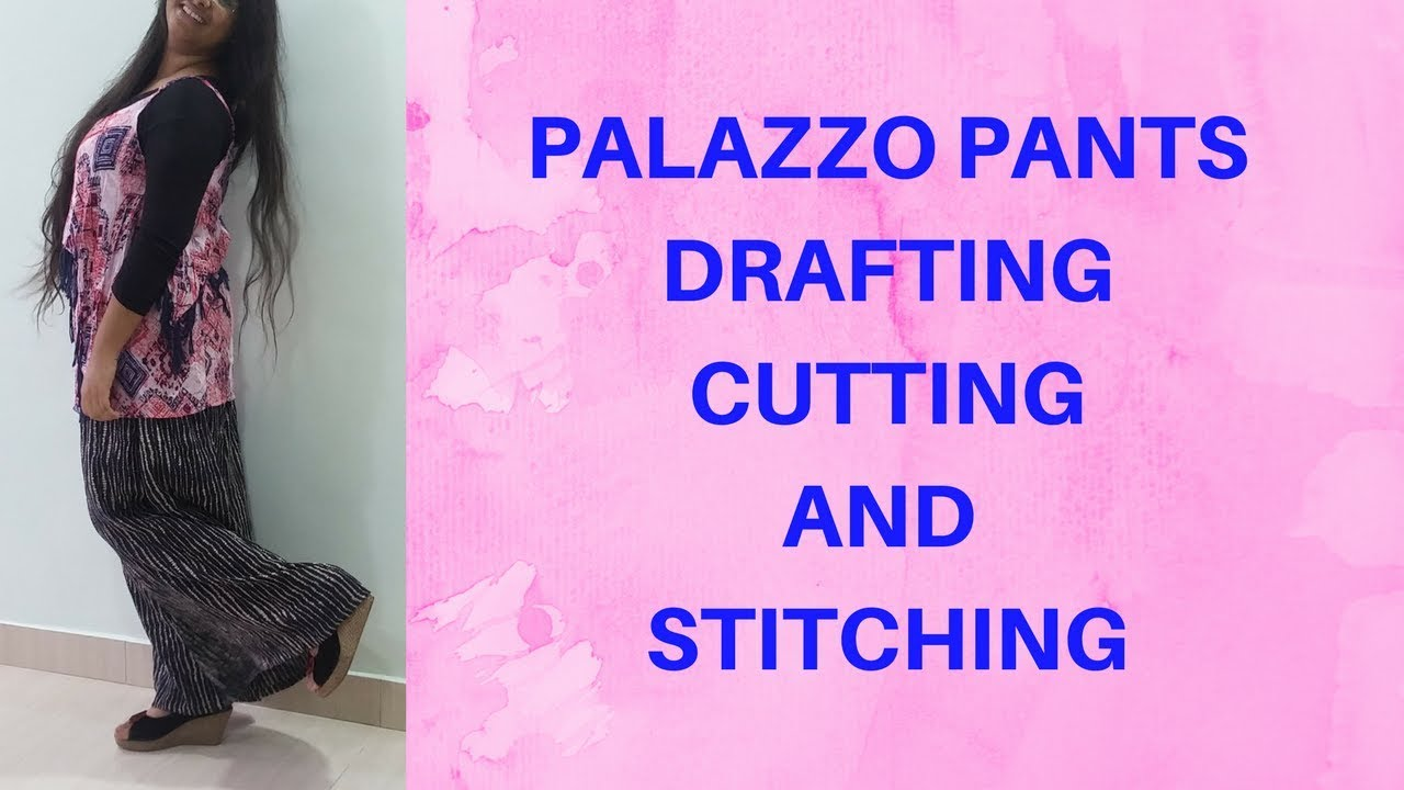 Palazzo Cutting And Stitching Tutorial Youtube