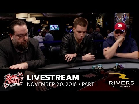 Livestream | 11-20-16 | Part 1 of 2 | Rivers Casino - Pittsburgh, PA | Poker Night in America