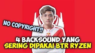 Download 4 Backsound Yang Sering Dipakai BTR Ryzen/Ryzen Gaming!!