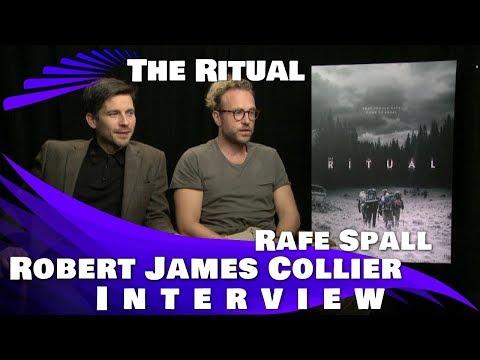 THE RITUAL  ROBERT JAMESCOLLIER AND RAFE SPALL