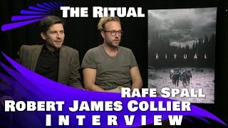 THE RITUAL - ROBERT JAMES-COLLIER AND RAFE SPALL INTERVIEW