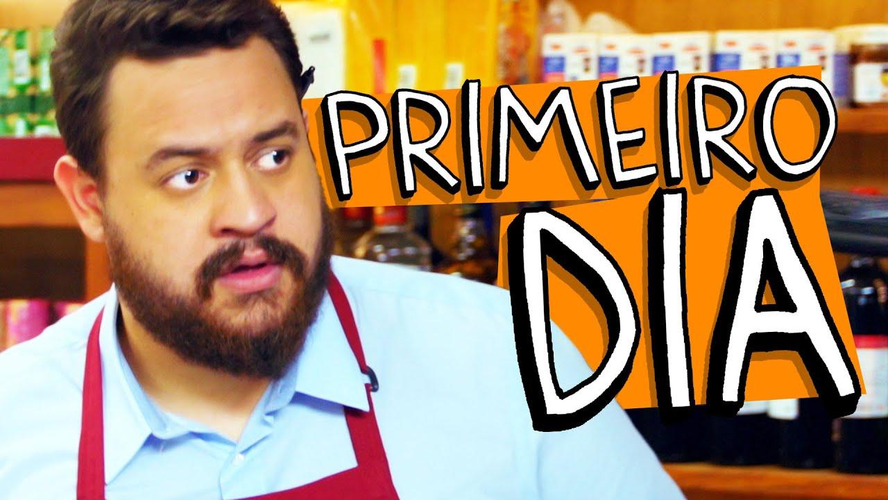 PRIMEIRO DIA
